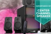 Why A Center Channel Speaker Is So Important In Sound System