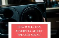 How Walls Can Adversely Affect Speaker Sound